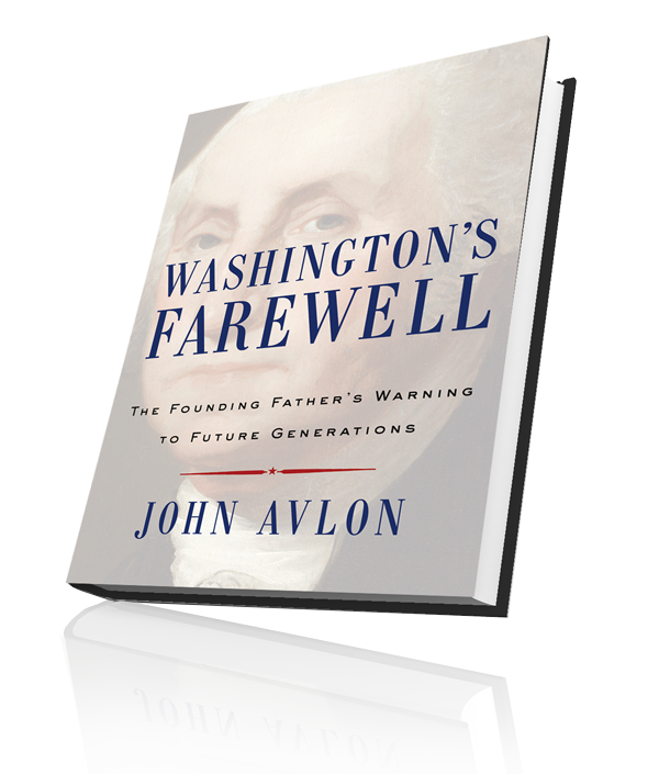 John Avlon Washington's Farewell