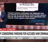 John Avlon NYT:Trump Considering Pardons for Accused War Criminals – CNN