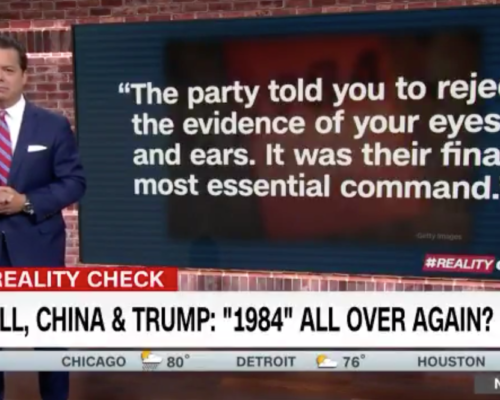 John Avlon Orwell, China and Trump – 1984 All Over Again?